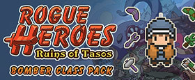 Rogue Heroes: Ruins of Tasos - Bomber Class Pack