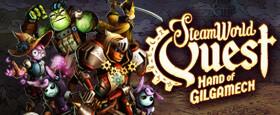 SteamWorld Quest: Hand of Gilgamech
