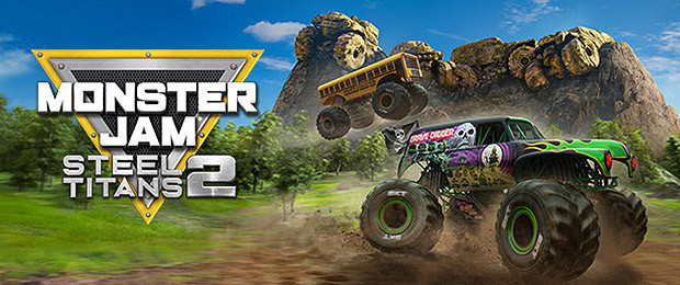 Release: Monster Jam Steel Titans 2 drückt mit Launch-Trailer auf die You-Tube