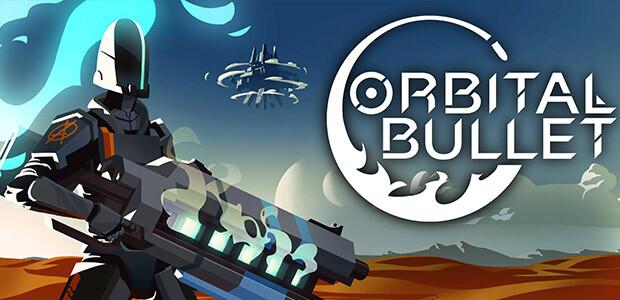 Orbital Bullet