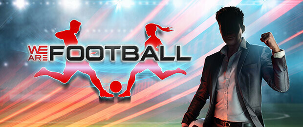 WE ARE FOOTBALL disponible dès aujourd'hui à 19h (CEST) !