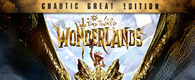 Tiny Tina's Wonderlands: Chaotic Great Edition (Epic)