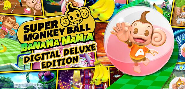 Super Monkey Ball Banana Mania Digital Deluxe Edition