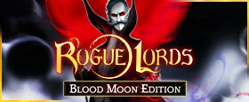 Rogue Lords: Blood Moon Edition