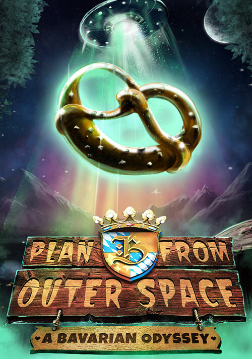 Plan B from Outer Space: A Bavarian Odyssey - Cover / Packshot